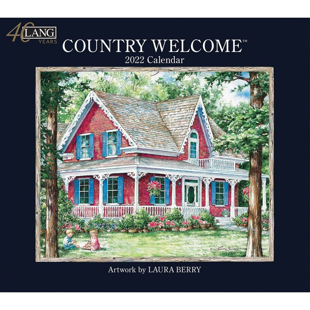 Country Welcome 2022 Wall Calendar