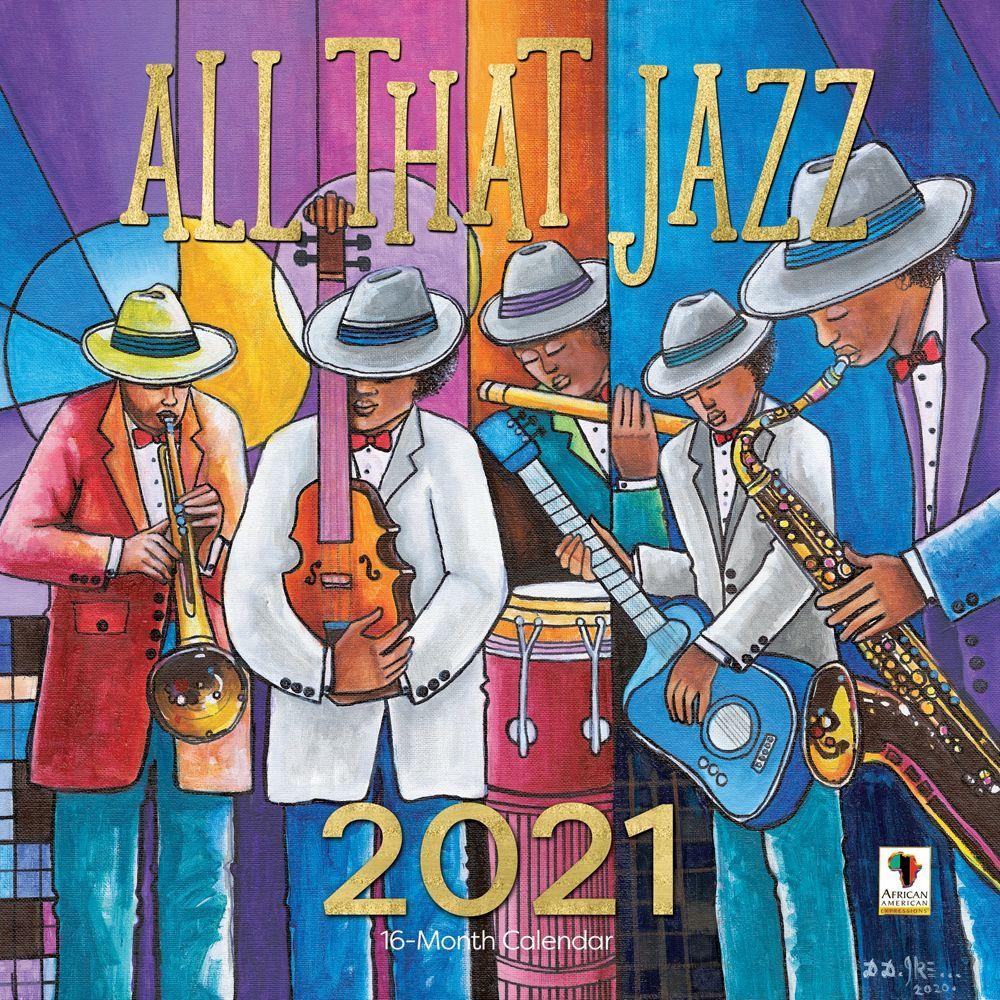 2021 All That Jazz Wall Calendar