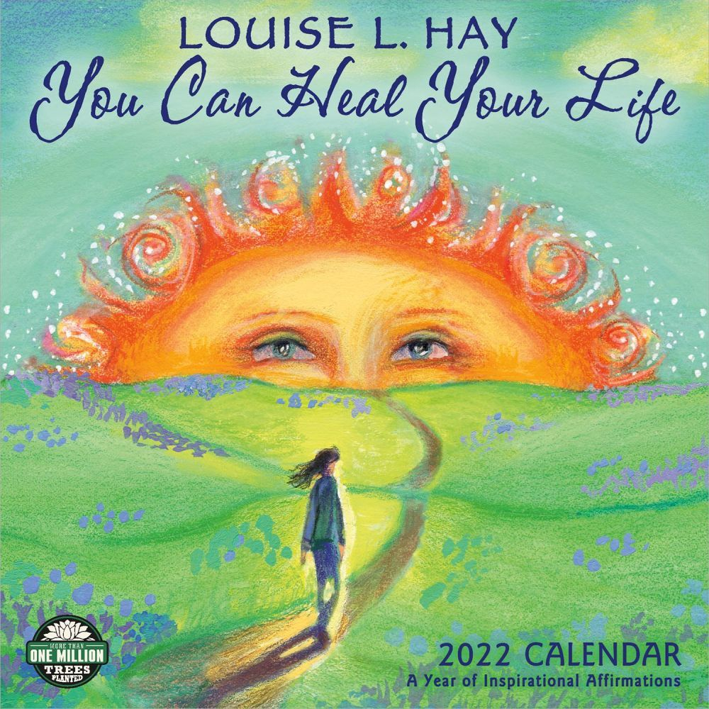 Hay Heal Your Life 2022 Wall Calendar