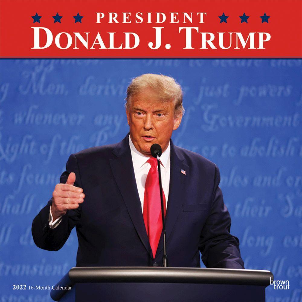 President Donald J. Trump 2022 Wall Calendar