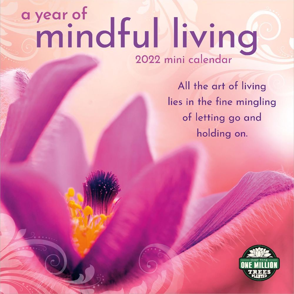 A Year of Mindful Living 2022 Wall Calendar