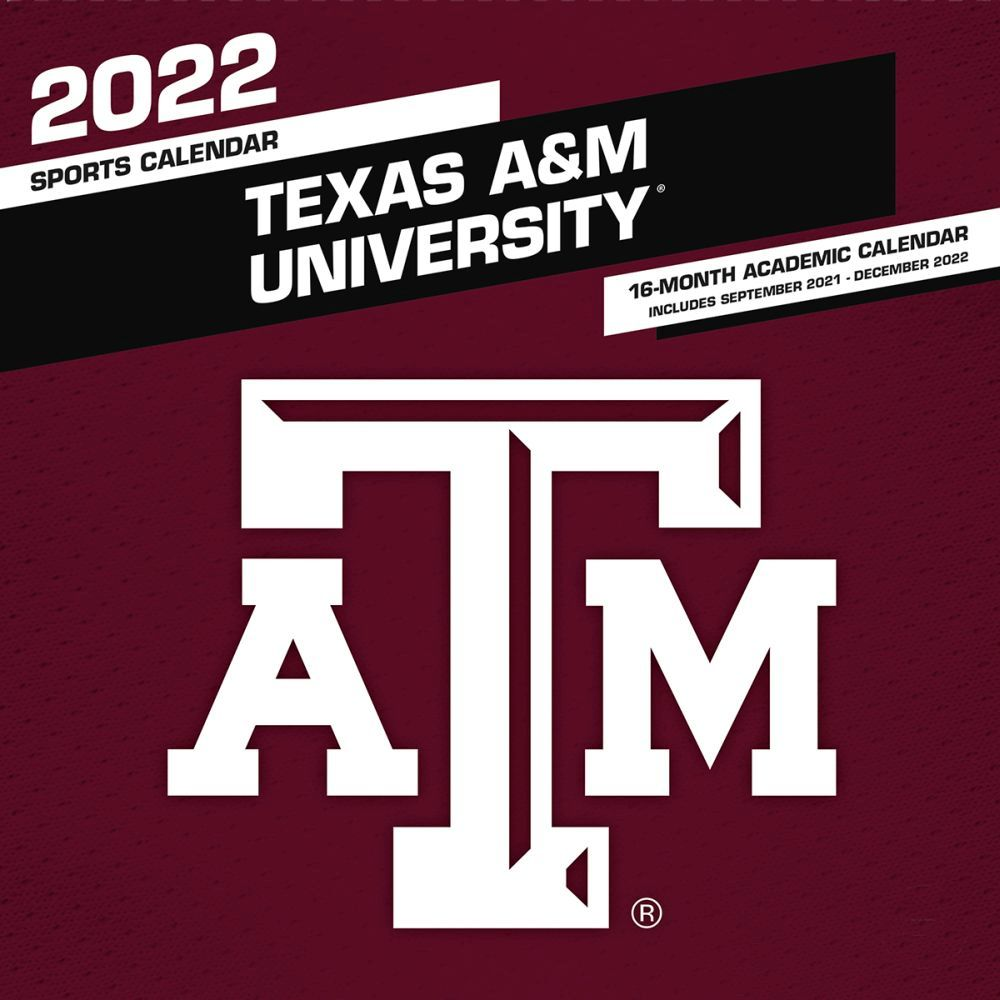Texas A&M University Aggies 2022 Wall Calendar