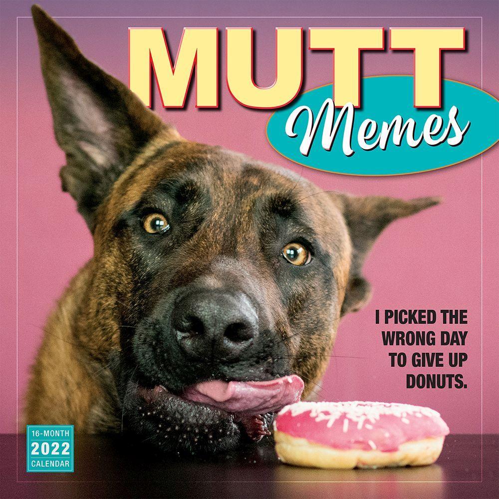 Mutt Memes 2022 Wall Calendar