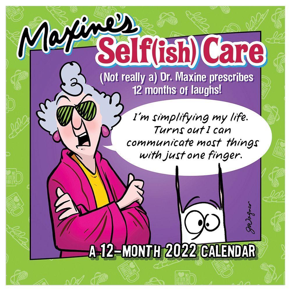 Maxine Selfish Care 2022 Wall Calendar