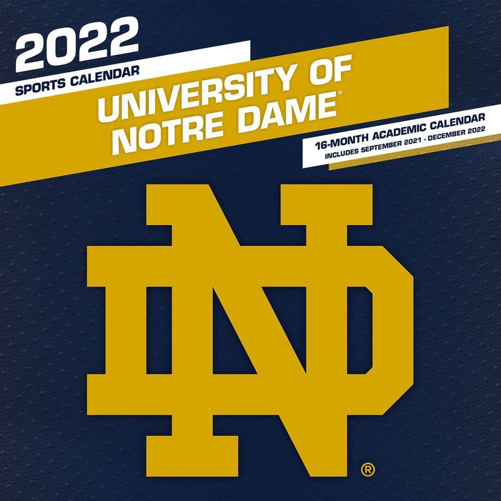 University of Notre Dame Fighting Irish 2022 Wall Calendar