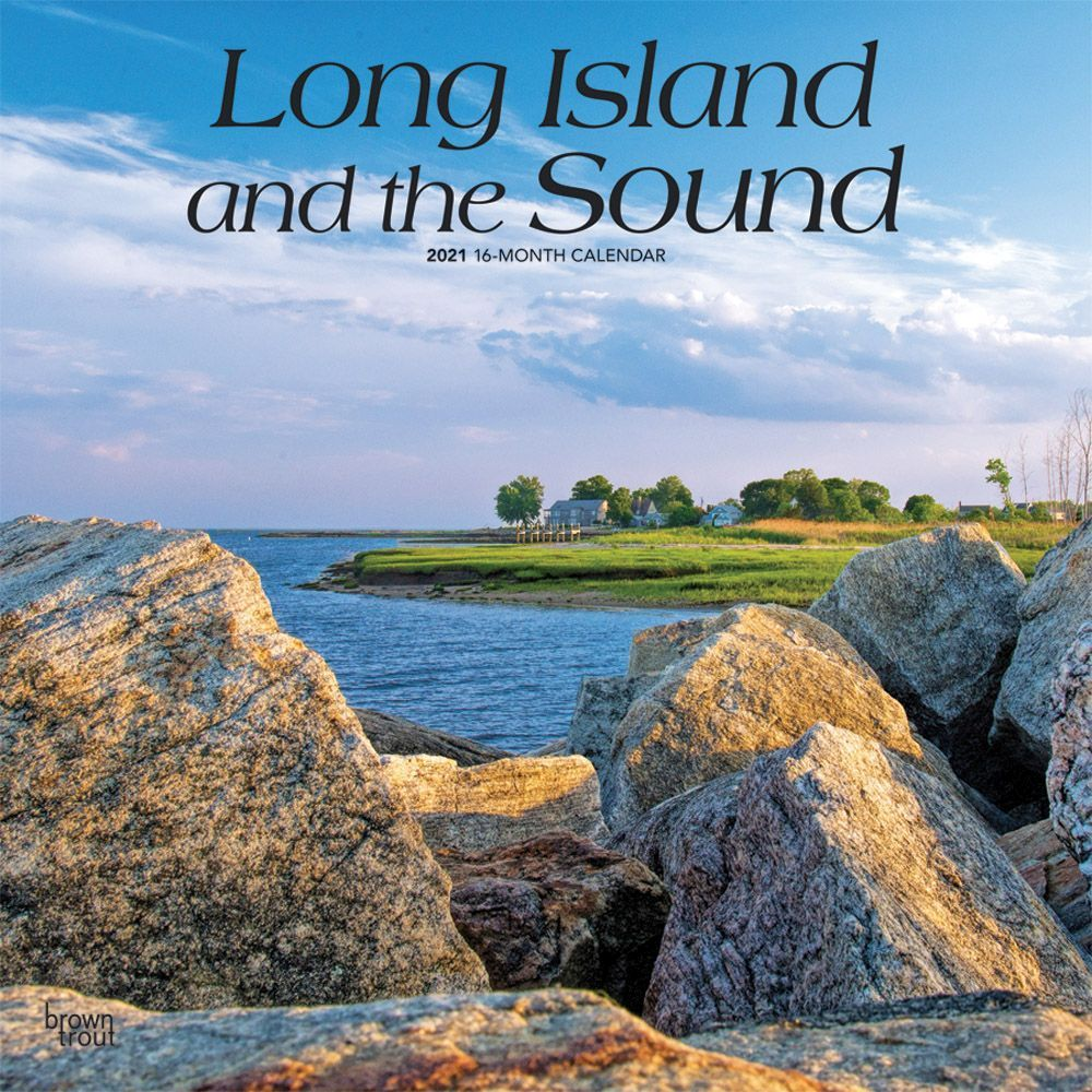 Long Island and the Sound 2021 Wall Calendar