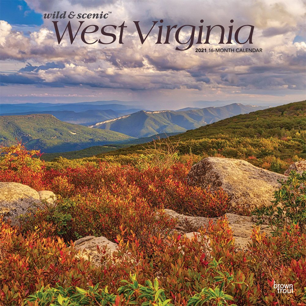 West Virginia Wild and Scenic 2021 Wall Calendar