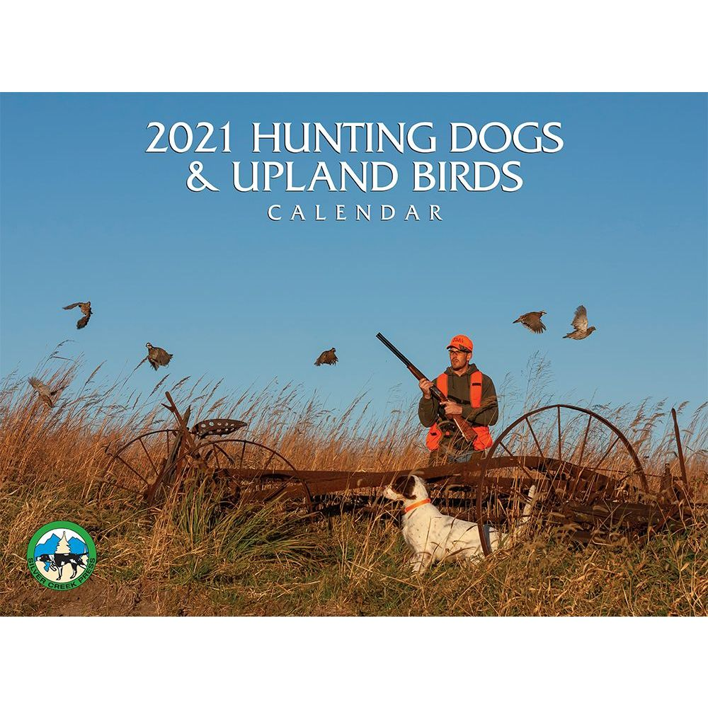 2021 Hunting Dogs and Upland Birds Wall Calendar