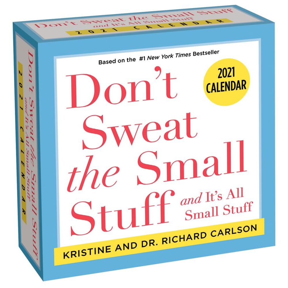 2021 Dont Sweat the Small Stuff Desk Calendar