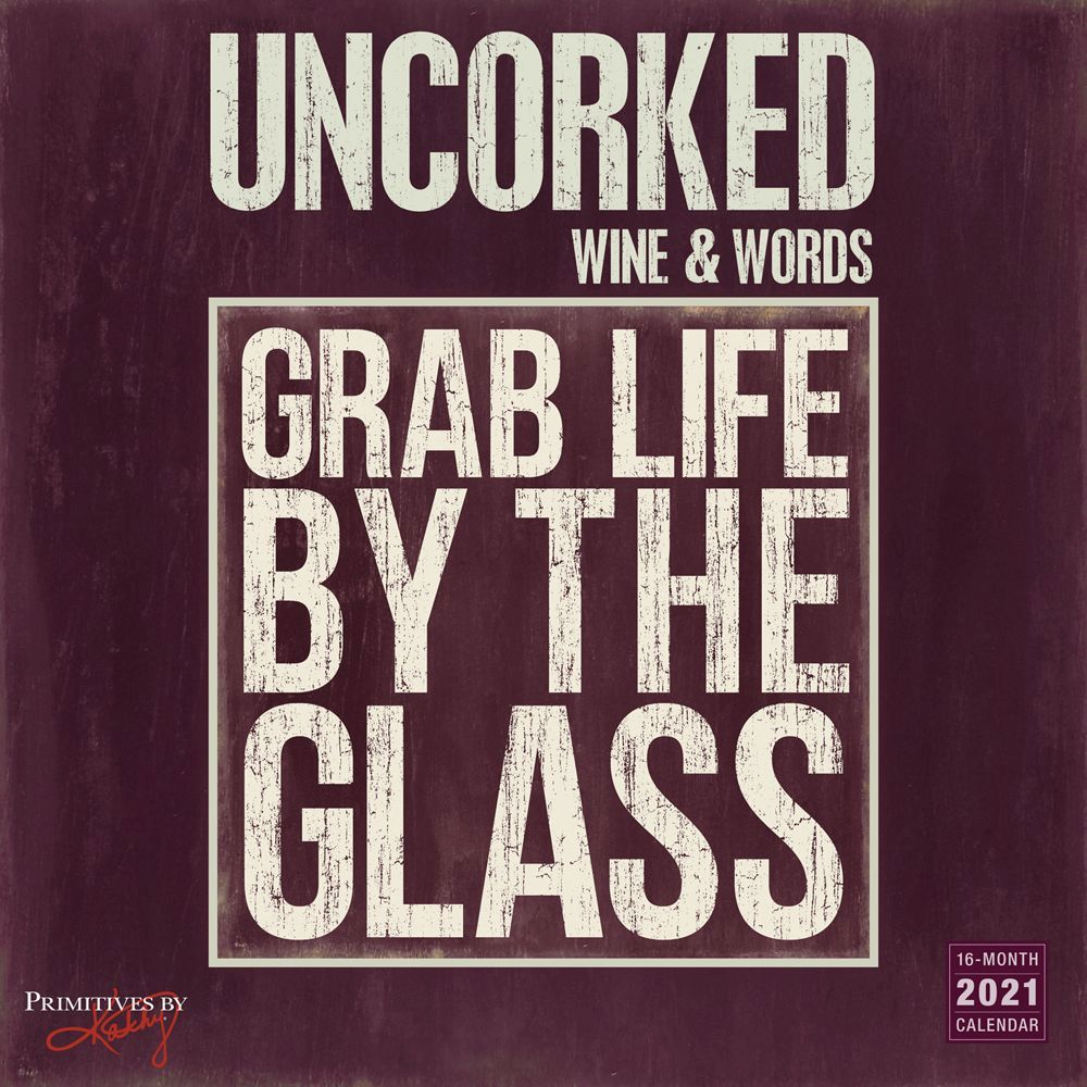 Uncorked Wine and Words 2021 Wall Calendar