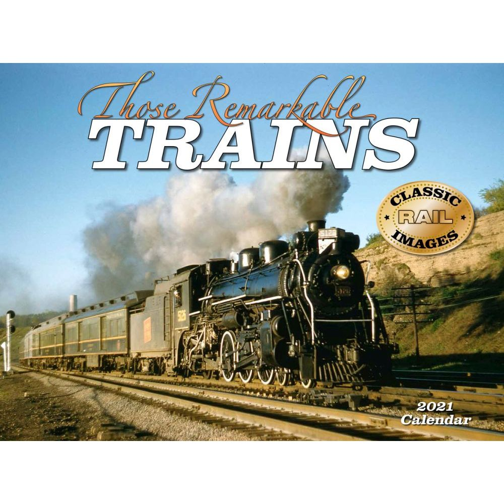 2021 Trains Steam Remarkable Wall Calendar