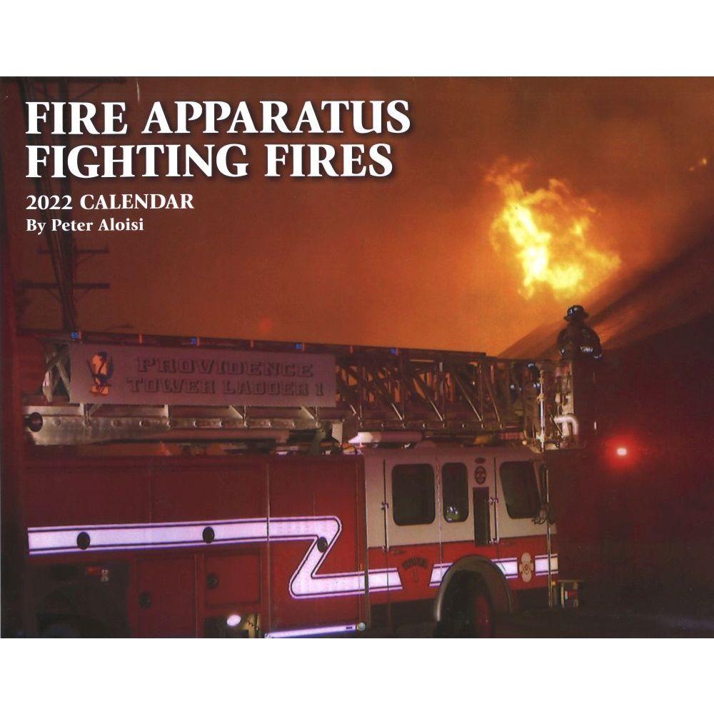 Fire Apparatus Fighting Fires 2022 Wall Calendar