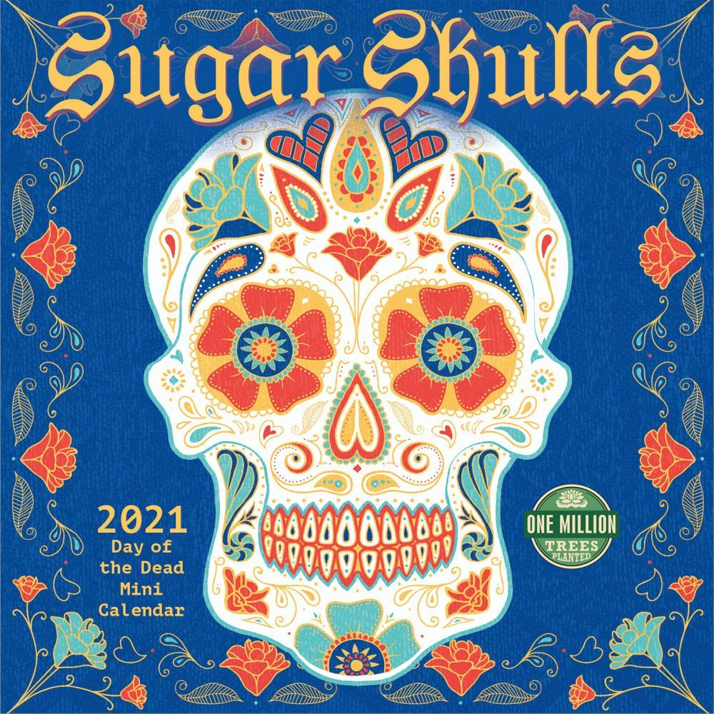 2021 Sugar Skulls Mini Wall Calendar