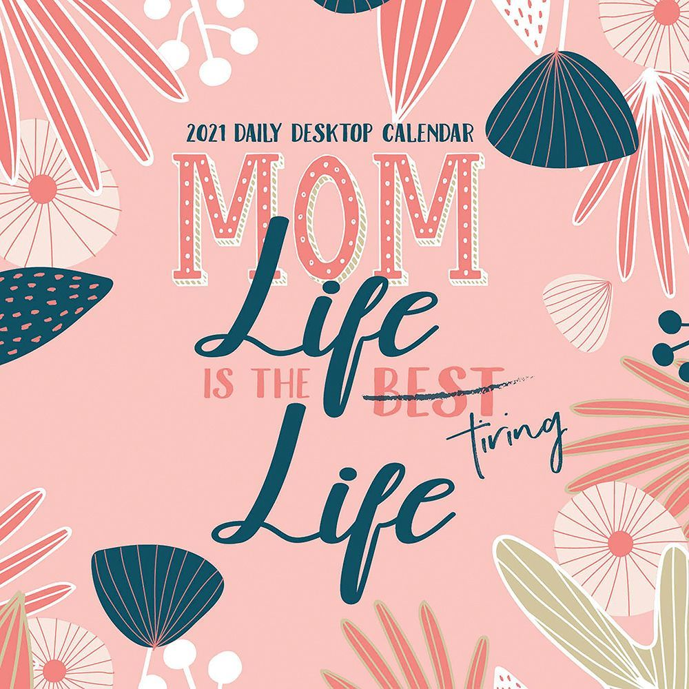 Mom Life Desk Calendar