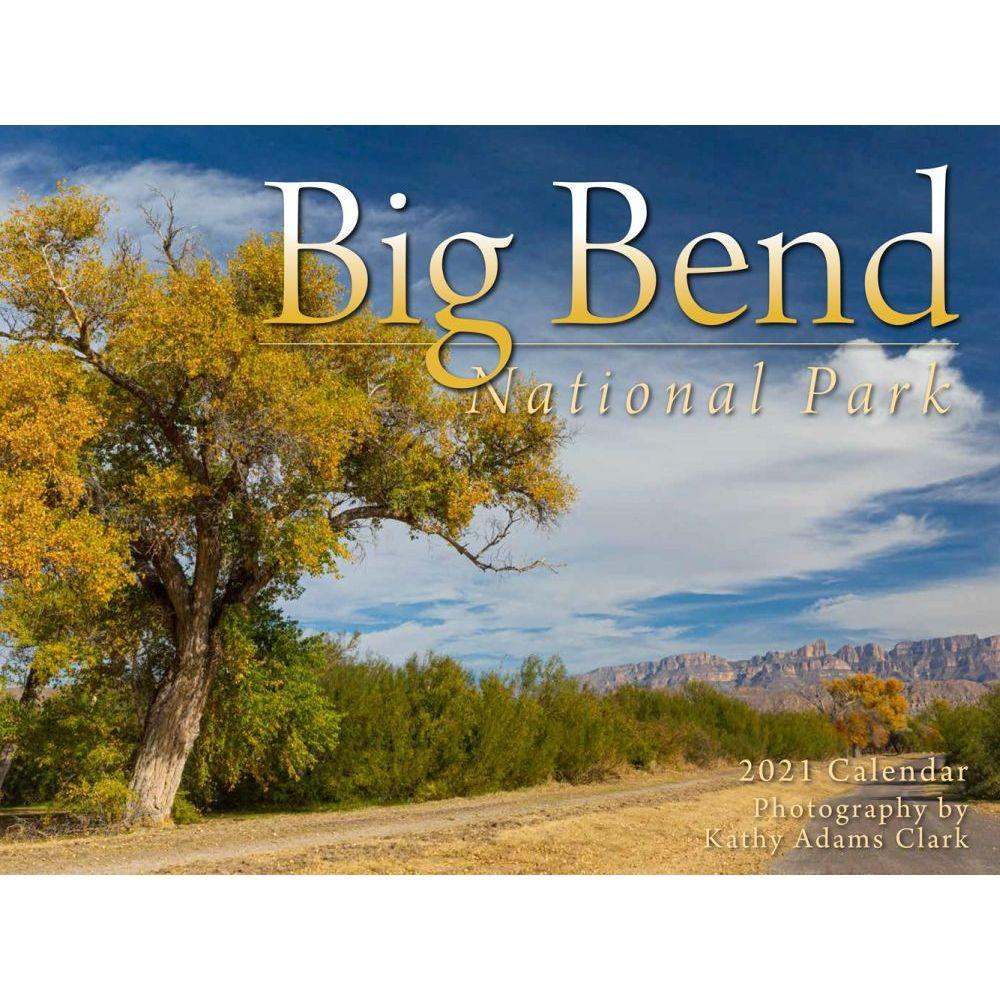 2021 Big Bend National Park Wall Calendar