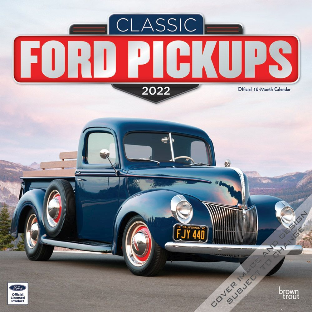 Ford Classic Pickups 2022 Wall Calendar