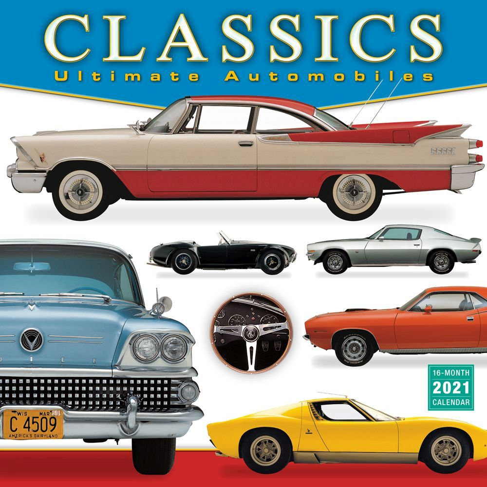 2021 Automobiles Ultimate Classics Wall Calendar