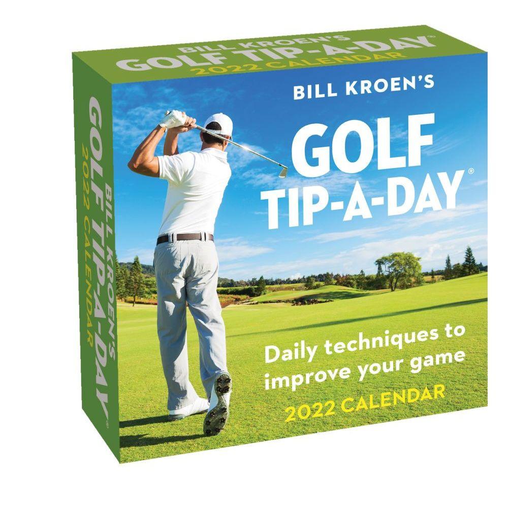 Bill Kroens Golf Tip-A-Day 2022 Calendar