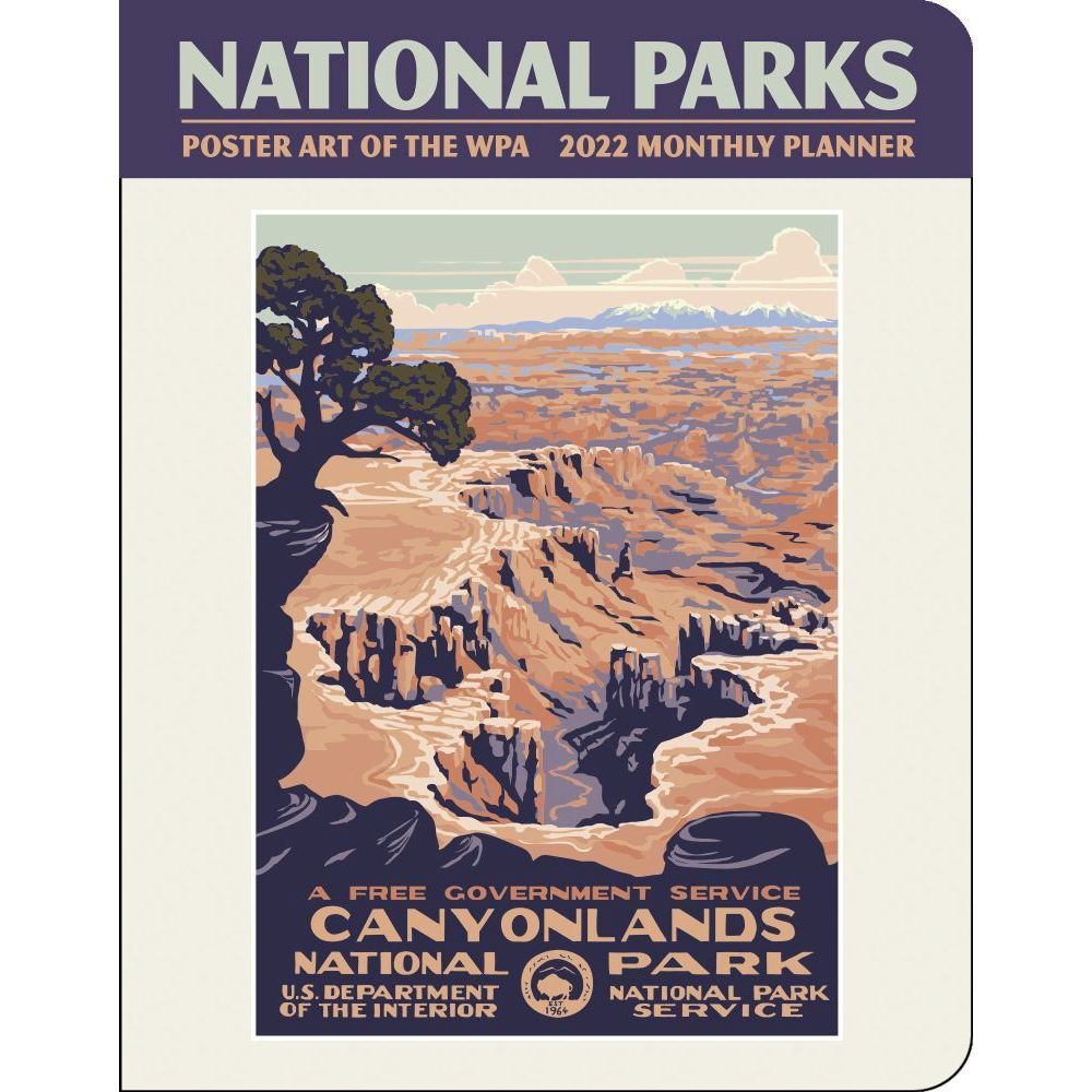 National Parks Poster Art of The WPA 2022 Spiral Bound Monthly Planner