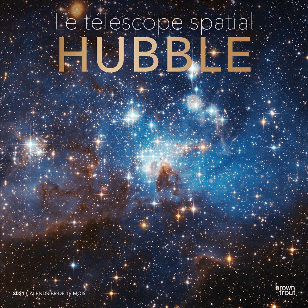 2021 Telescope spatial Hubble Wall Calendar (FRENCH)