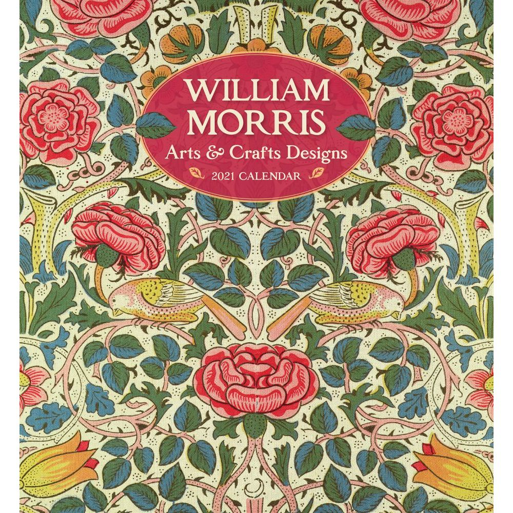 William Morris Arts and Crafts Design from the collection of the Brooklyn Museum 2021 Wall Calendar