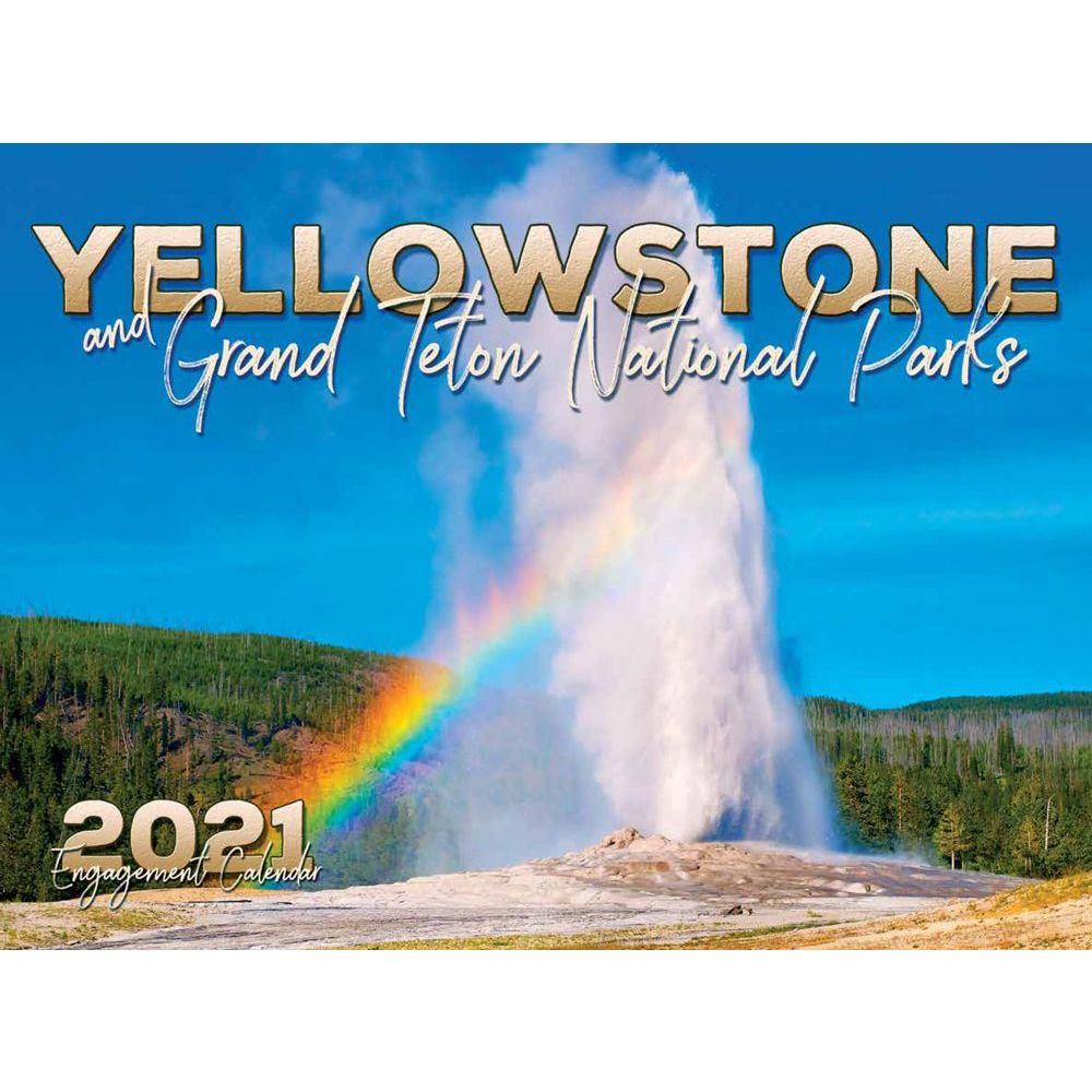 2021 Yellowstone & Grand Teton Wall Calendar