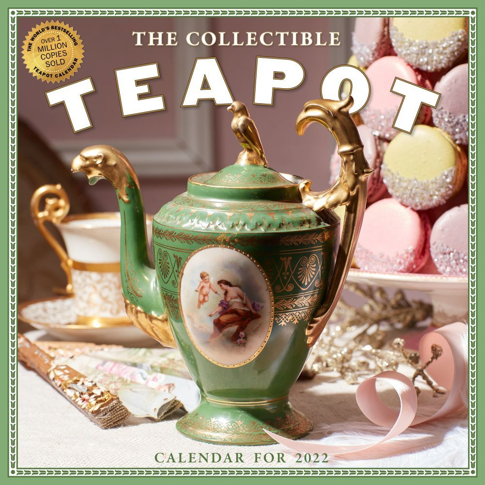 The Collectible Teapot and Tea 2022 Wall Calendar