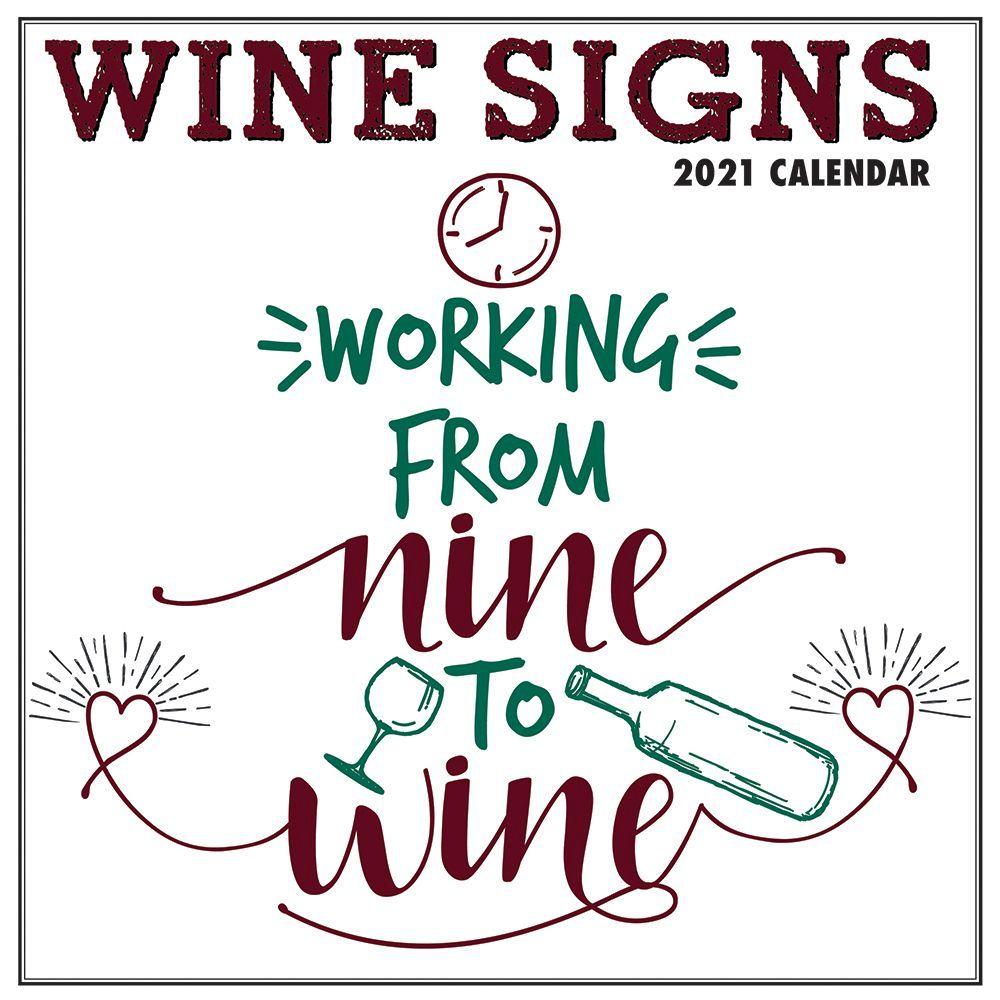 Wine Signs 2021 Wall Calendar