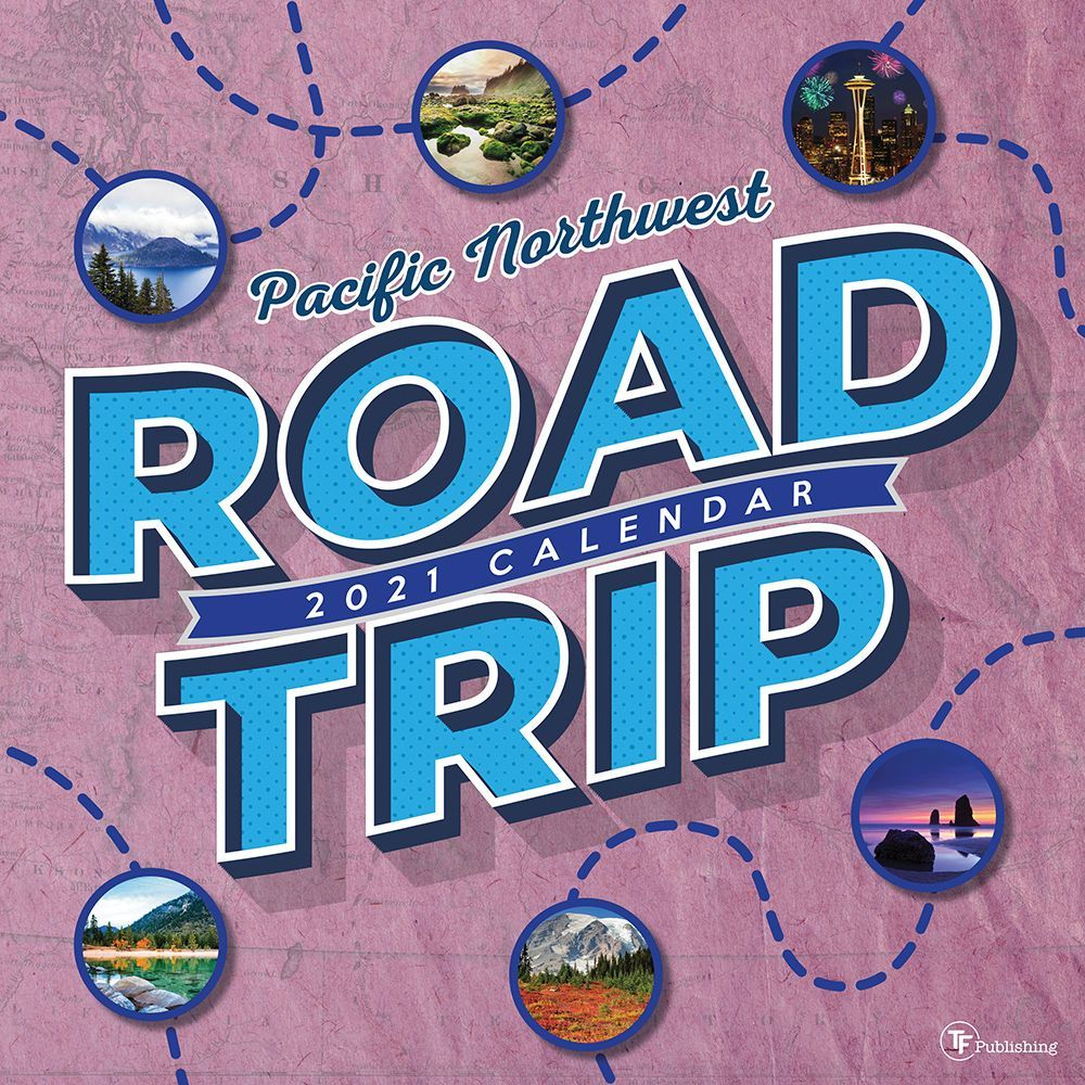 2021 Road Trip Pacific Northwest Wall Calendar