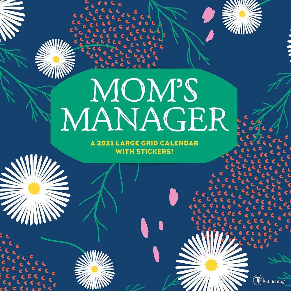 2021 Moms Manager Wall Calendar