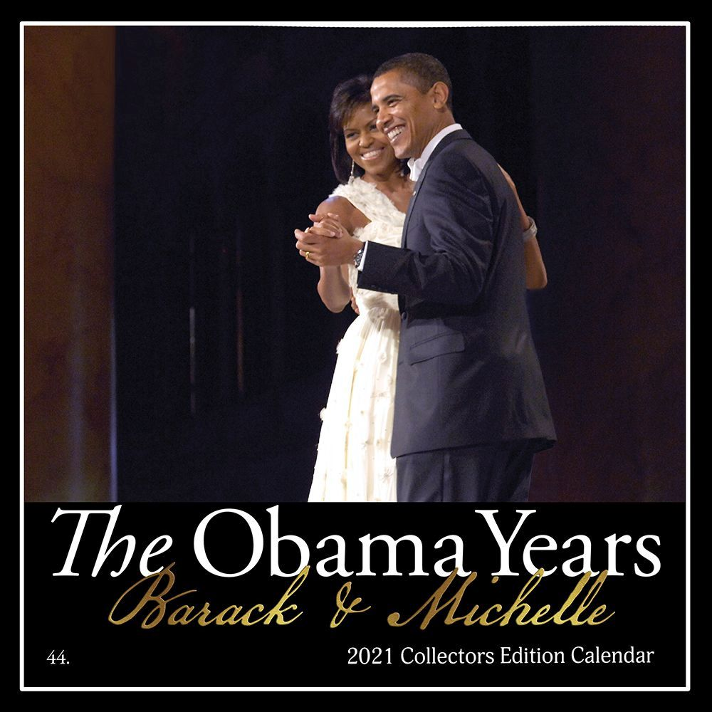 2021 Obama Years Remembering Wall Calendar