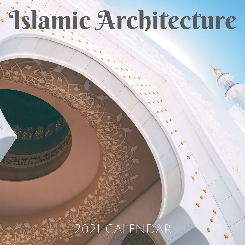 2021 Islamic Architecture Wall Calendar