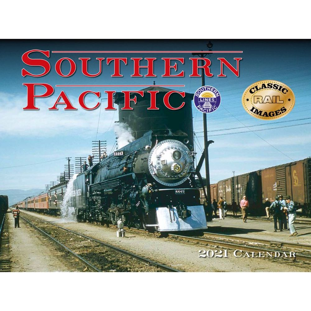 2021 Trains Southern Pacific Railroad Wall Calendar