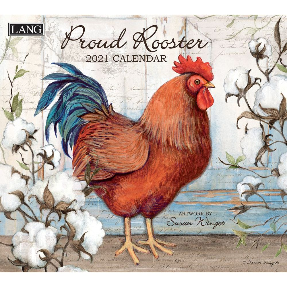 2021 Proud Rooster Wall Calendar by Susan Winget