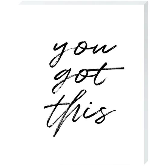 You Got This - 11in. x 14in.