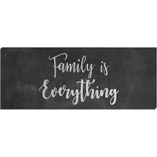 Family is Everything - 8in. x 20in.