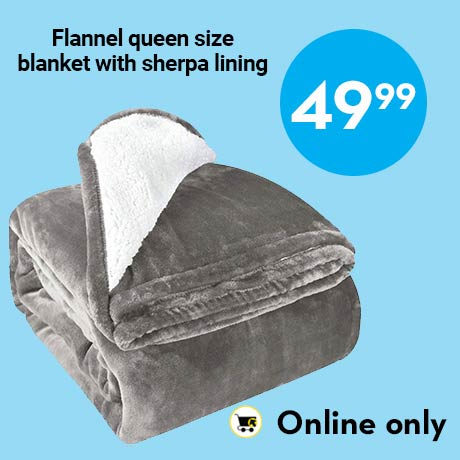49.99 Online only Flannel queen size blanket with sherpa lining