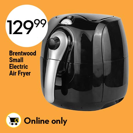 129.99 Online only. Brentwood small electric air fryer