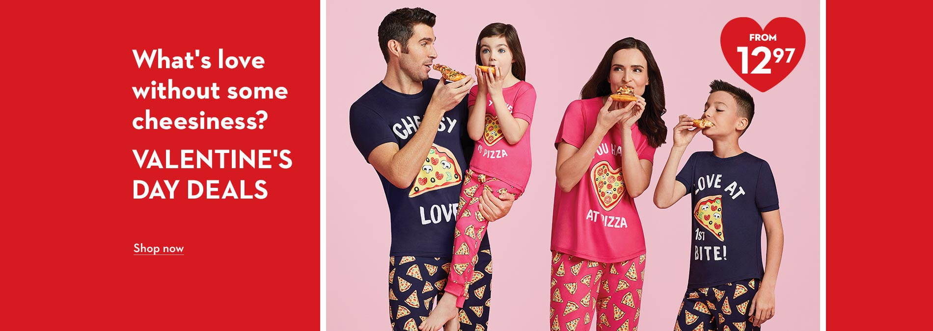 What's love without some cheesiness? Valentine's Day Deals from 12.97