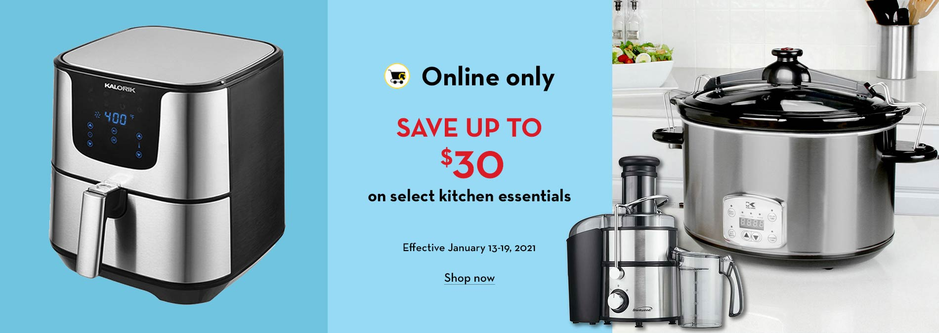 Online only. Save up to $30 on select kitchen essentials. Effective January 13-19, 2021.