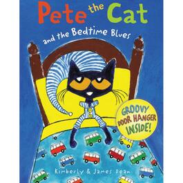 Pete the Cat and the Bedtime Blues - English Only